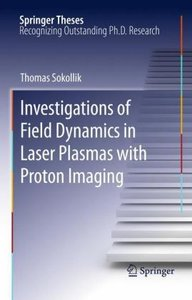 Investigations of Field Dynamics in Laser Plasmas with Proton Im