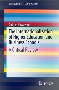 The Internationalization of Higher Education and Business School