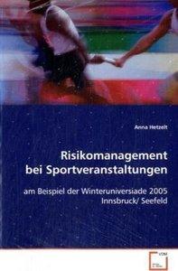 Risikomanagement bei Sportveranstaltungen