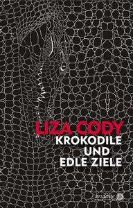 Krokodile und edle Ziele