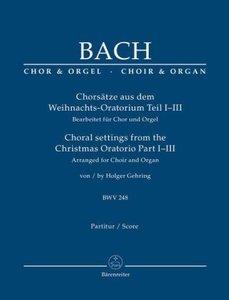 Chorsätze aus dem Weihnachts-Oratorium Teil I-III, BWV 248