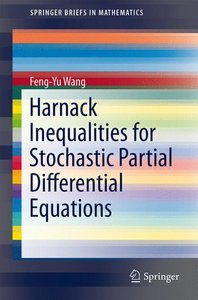Harnack Inequalities for Stochastic Partial Differential Equatio