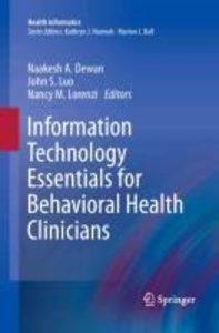 Information Technology Essentials for Behavioral Health Clinicia