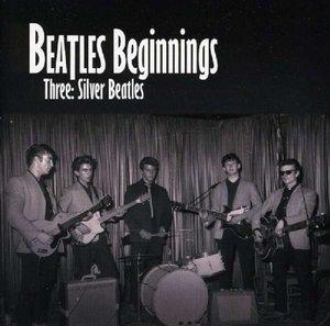 Beatles Beginnings-Silver Beatles