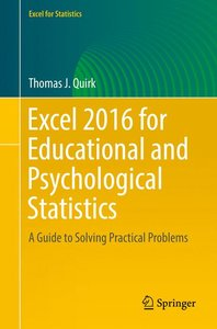 Excel 2016 for Educational and Psychological Statistics