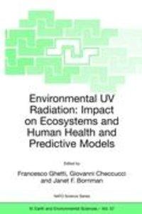 Environmental UV Radiation: Impact on Ecosystems and Human Healt