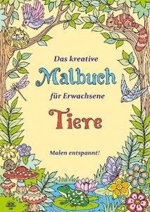 Das kreative Malbuch für Erwachsene - Tiere