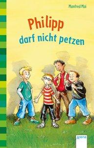 Philipp darf nicht petzen