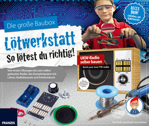 Der kleine Hacker: Lötwerkstatt