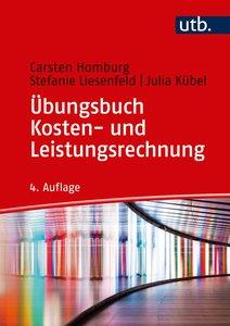 Übungsbuch Kosten- und Leistungsrechnung