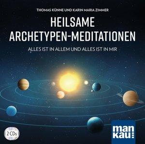Heilsame Archetypen-Meditationen