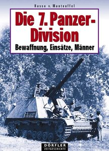 Die 7. Panzerdivision 1938-1945