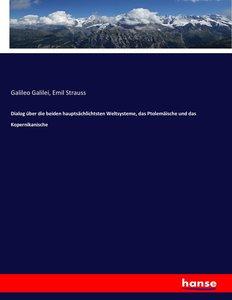 Dialog über die beiden hauptsächlichtsten Weltsysteme, das Ptole