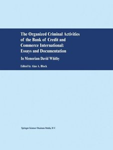 The Organized Criminal Activities of the Bank of Credit and Comm