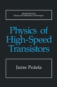 Physics of High-Speed Transistors