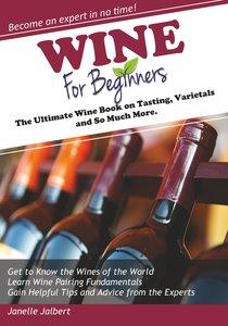 Jalbert, J: Wine for Beginners