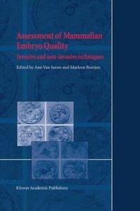 Assessment of Mammalian Embryo Quality