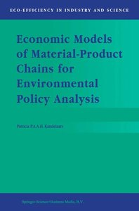 Economic Models of Material-Product Chains for Environmental Pol