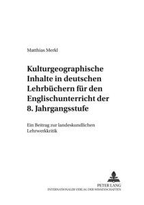 Kulturgeographische Inhalte in deutschen Lehrbüchern für den Eng