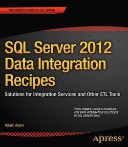 SQL Server 2012 Data Integration Recipes