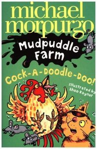 Mudpuddle Farm: Cock-a-Doodle-Do