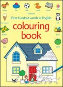 First 100 Words Colouring Book