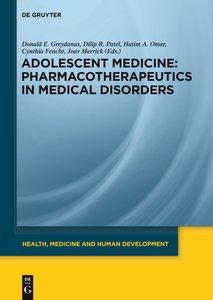 Adolescent Medicine: Pharmacotherapeutics in Medical Disorders