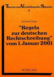«Regeln zur deutschen Rechtschreibung» vom 1. Januar 2001