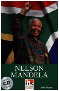 Nelson Mandela, mit 1 Audio-CD. Level 3 (A2)