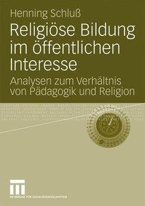 Religiöse Bildung im öffentlichen Interesse