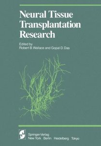 Neural Tissue Transplantation Research