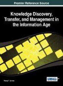 Knowledge Discovery, Transfer, and Management in the Information