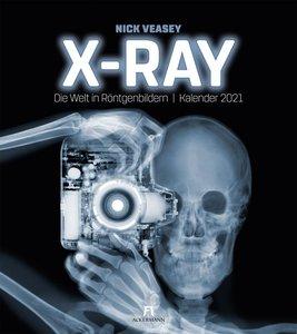 X-Ray - Nick Veasey - Die Welt in Röntgenbildern. Kalender 2021