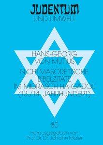 Nichtmasoretische Bibelzitate im Midrasch ha-Gadol (13./14. Jahr
