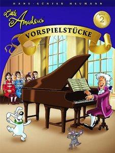 Little Amadeus Vorspielstücke 2