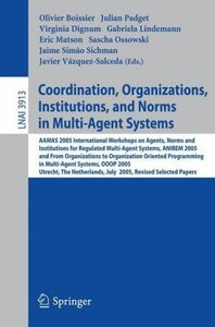 Coordination, Organizations, Institutions, and Norms in Multi-Ag