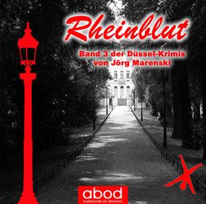 Rheinblut: Band 1 der Düssel-Krimis