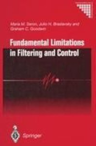 Fundamental Limitations in Filtering and Control