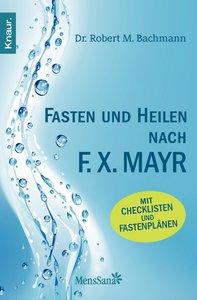 Fasten und heilen nach F.X. Mayr