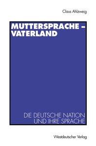 Muttersprache - Vaterland