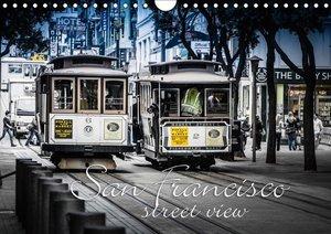 San Francisco - street view (Wandkalender 2019 DIN A4 quer)