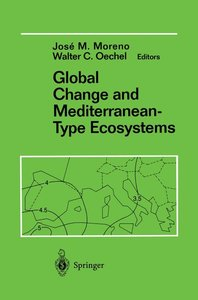 Global Change and Mediterranean-Type Ecosystems