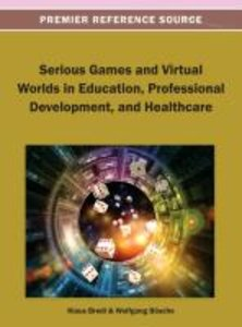 Serious Games and Virtual Worlds in Education, Professional Deve