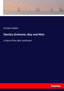 Stanley Grahame, Boy and Man