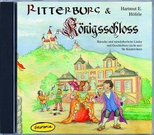 Ritterburg & Königsschloss - Audio CD