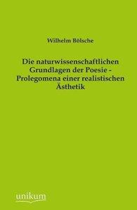 Die naturwissenschaftlichen Grundlagen der Poesie - Prolegomena