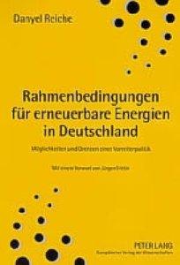 Rahmenbedingungen für erneuerbare Energien in Deutschland