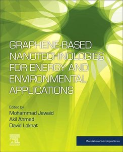Graphene-Based Nanotechnologies for Energy and Environment