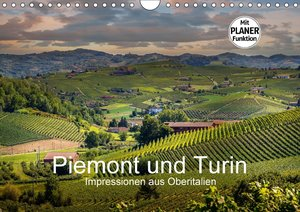 Piemont und Turin (Wandkalender 2018 DIN A4 quer)