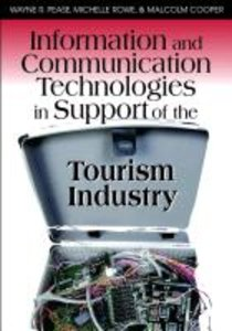 Information and Communication Technologies in Support of the Tou